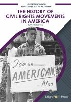 The history of civil rights movements in America