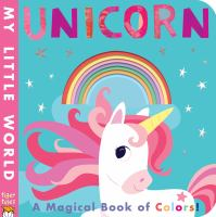 Unicorn : a magical book of colors