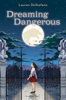 Dreaming dangerous
