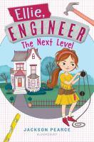 Ellie, engineer : the next level