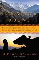Himalaya bound : one family's quest to save their animals-- and an ancient way of life