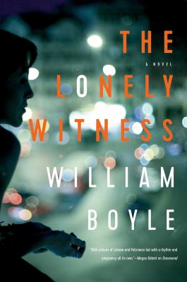 The lonely witness : a novel