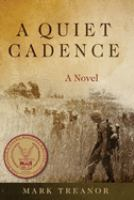 A quiet cadence : by Treanor, Mark,