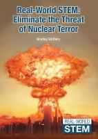Real-world STEM : eliminate the threat of nuclear terror
