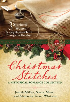 Christmas stitches : a historical romance collection