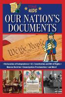 Our nation's documents : the written words that shaped our country
