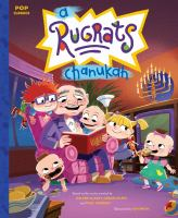 A Rugrats Chanukah : the classic illustrated storybook
