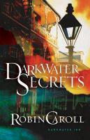 Darkwater secrets by Caroll, Robin,