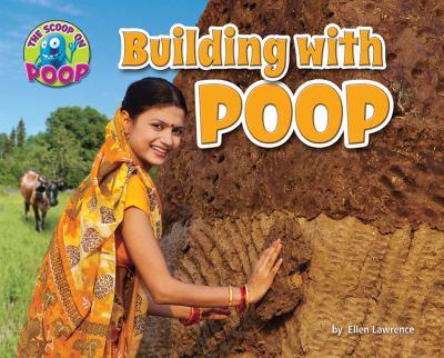 Building with poop