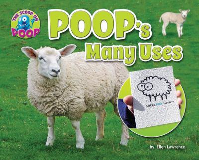 Poop's many uses