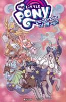 My little pony, legends of magic. Volume 2