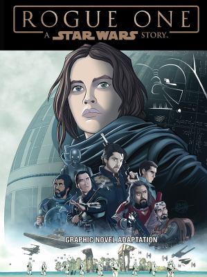 Star Wars, Rogue One : graphic novel adaptation.