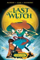The Last Witch - Fear & Fire
