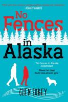 No fences in Alaska by Sobey, Glen,