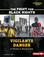 Vigilante danger : a threat to Black lives