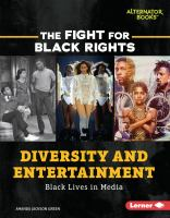 Diversity and entertainment : Black lives in media