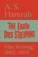 The Earth Dies Streaming