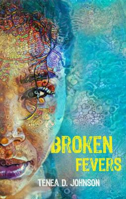 Broken Fevers