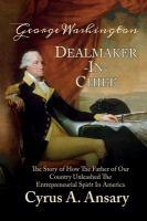 George Washington Dealmaker-In-Chief