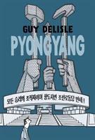 Pyongyang : a journey in North Korea