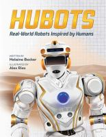 Hubots : real-world robots inspired by humans