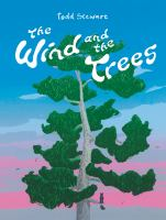 The Wind and the Trees