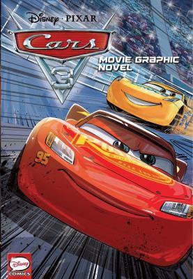 Disney Pixar Cars 3 : movie graphic novel