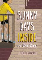 Sunny Days Inside and Other Stories