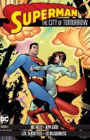 Superman, the City of Tomorrow.