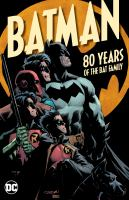 Batman Family 80th Anniversary Collection