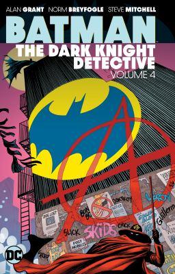 Batman, the Dark Knight Detective. The Dark Knight Detective Volume 4