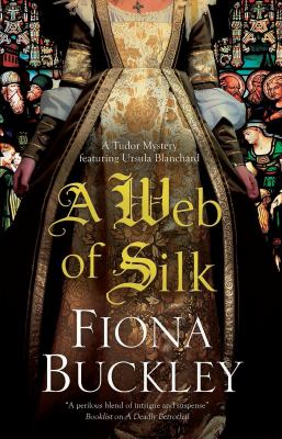 A web of silk : an Ursula Blanchard mystery