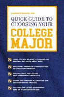 Quick guide to choosing your college major by Shatkin, Laurence,