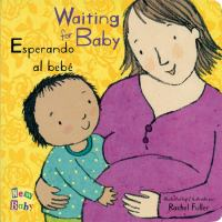 Waiting for baby : Esperando al bebé
