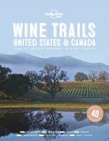 Wine trails, USA & Canada