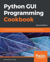 Python GUI programming cookbook : develop beautiful and powerful GUIs using the Python programming language