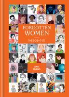 Forgotten women : by Tsjeng, Zing,