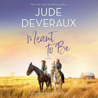 Meant to be : a novel