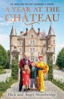 Year at the Chateau