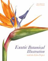 Exotic botanical illustration : with the Eden Project