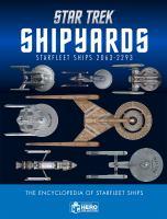 Star Trek shipyards : Starfleet ships 2151-2293 : the encyclopedia of Star Trek ships.