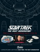 Star Trek the Next Generation. The U.S.S. Enterprise NCC-1701-D : illustrated handbook