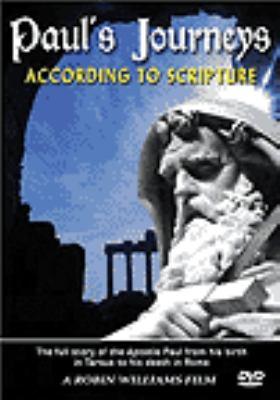 Paul's journeys : according to scripture