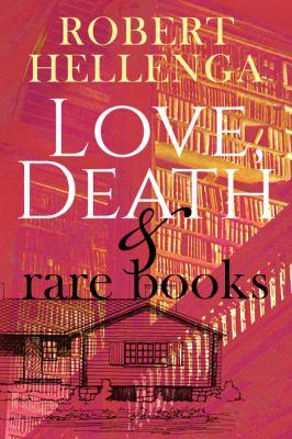 Love, Death & Rare Books.