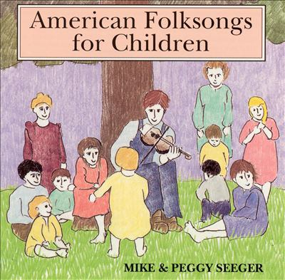 American Folksongs for Children Ninety-four Songs