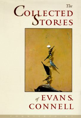 The collected stories of Evan S. Connell.