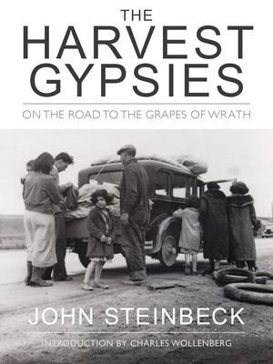 The harvest gypsies : on the road to the Grapes of wrath