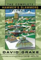 The Complete Hammer's Slammers. Volume One