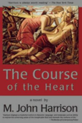 The course of the heart : a novel