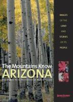The Mountains Know Arizona